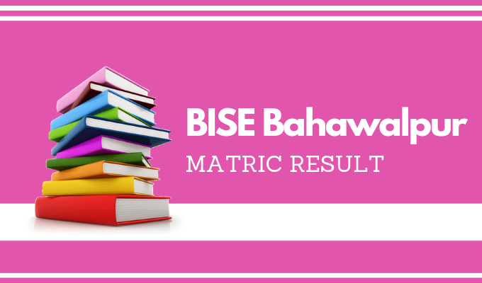 BISE Bahawalpur Matric Result