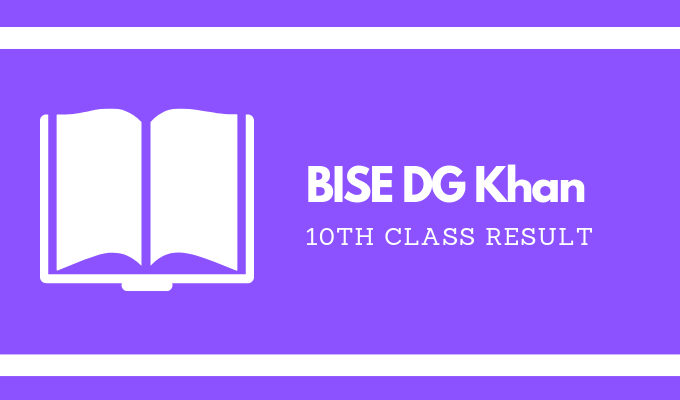 BISE DG Khan 10th Class Result