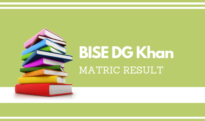 BISE DG Khan Matric Result