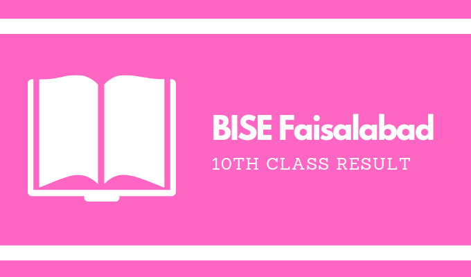 BISE Faisalabad 10th Class Result