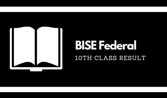 BISE Federal 10th Class Result
