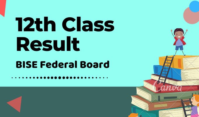 BISE Federal Board 12th Class Result Featured Image