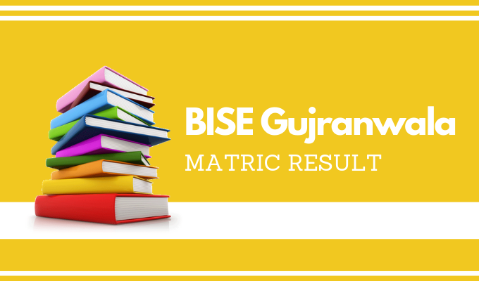 BISE Gujranwala Matric Result