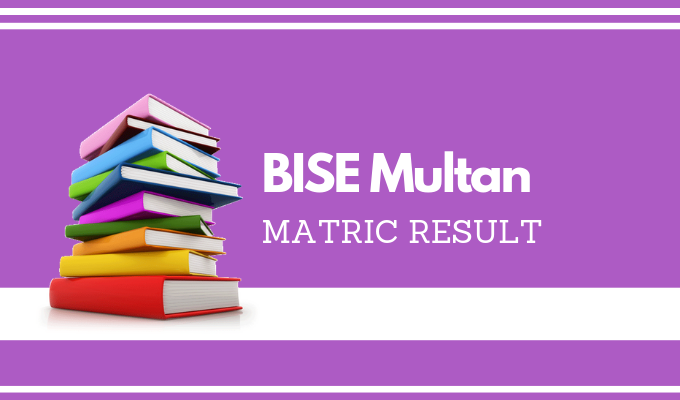 BISE Multan Matric Result
