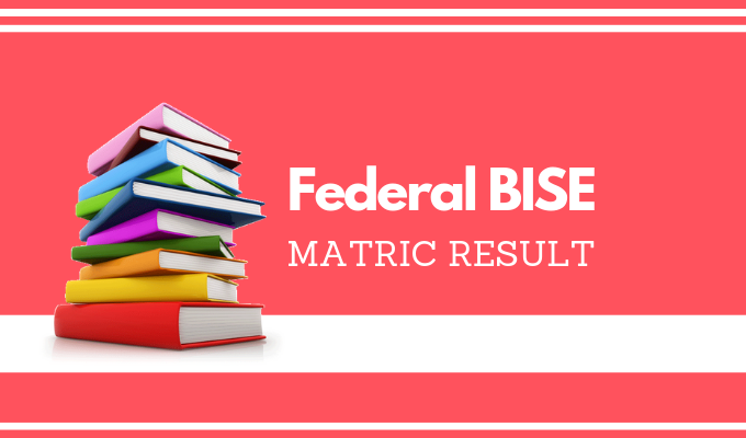 Federal Board Matric Result