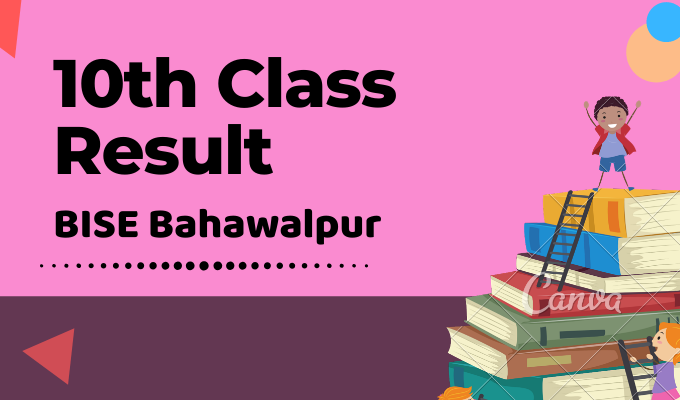 BISE Bahawalpur 10th Class Result Featured Image